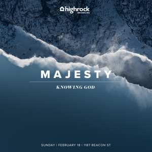 photograph of snowy mountains, Knowing God sermon series title and Majesty theme title