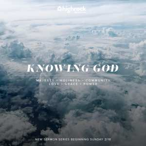 image looking down on clouds from the sky, Knowing God sermon series title